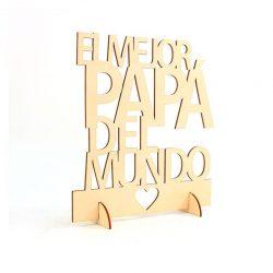 """Cartel Madera """"El Mejor Papá del Mundo"""""""